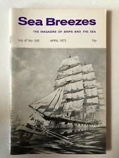 Sea Breezes Magazine April 1973 v47n328