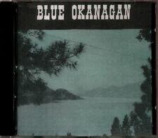 Blue Okanagan Valley - Canadian Country Artists  RARE Original CD (Brand New!)