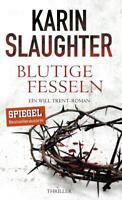 Blutige Fesseln / Georgia Bd.6 von Karin Slaughter (2016, Gebundene Ausgabe)
