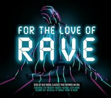 FOR THE LOVE OF RAVE 3 CD VARIOUS ARTISTS - NEW RELEASE APRIL 2017
