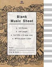 Blank Music Sheet: Music Manuscript Paper, Staff Paper, Musicians 9781542685412