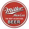 Miller High Life Beer Bar Pub Round Metal Sign 12 x 12 inch