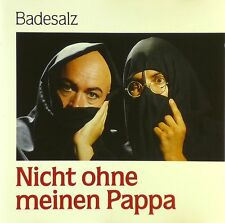 CD - Badesalz - Nicht Ohne Meinen Pappa - #A3483