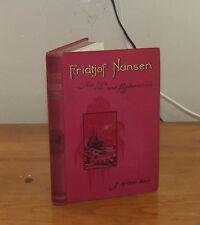 Fridtjof Nansen His Life and Explorations. Bain. 1897.