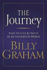 The Journey: Living by Faith in an Uncertain World-ExLibrary