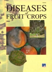 Diseases of Fruit Crops BOOK Farming Agriculture Queensland