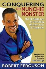 Conquering the Munchie Monster: Win at Weight Loss