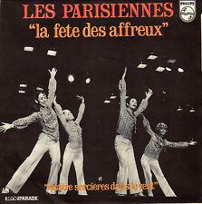 LES PARISIENNES LA FETE DES AFFREUX FRENCH 45 SINGLE CLAUDE BOLLING