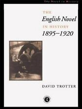THE ENGLISH NOVEL IN HISTORY 1895-1920 - NEW PAPERBACK BOOK