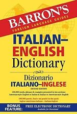 Barron's Italian-English Dictionary: Dizionario Italiano-Inglese by Barron's...