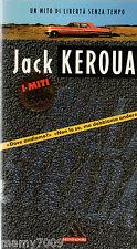 LIBRO=SULLA STRADA=JACK KEROUAC=I MITI MONDADORI=1995