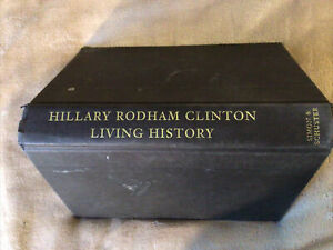 LIVING HISTORY SIGNED BY HILLARY CLINTON,HB