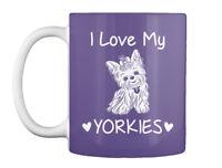 I Love My Yorkies - Gift Coffee Mug