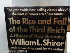 THE RISE AND FALL OF THE THIRD REICH A history of Nazi Germany William L Shirer