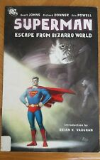Escape from Bizarro World by Richard Donner and Geoff Johns (2009, Paperback)