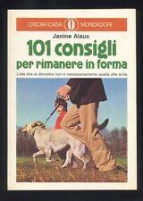 J.Alaux 101 consigli per rimanere in forma Mondadori 1975 benessere salute  R