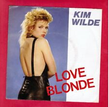 Kim Wilde LOVE BLONDE orginal rock vinyl 45 record WITH picture-sleeve UK import