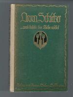 Anna Schieber - und hätte der Liebe nicht - 1912