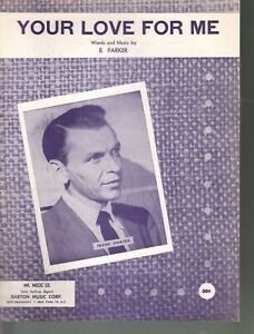 Your Love For Me 1957 Frank Sinatra Sheet Music