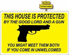This House Is Protected By The Good Lord & A Gun Decal Sticker Josh Thompson p83