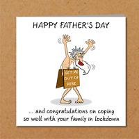 Father's Day Card - Self Isolation / Quarantine / Lockdown Funny Amusing Humour
