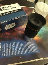 meade series 4000 6.7 Ultra wide angle telescope eyepiece