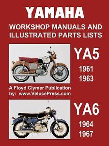 CLYMER YAMAHA YA5 AND YA6 WORKSHOP MANUALS AND ILLUST. PARTS LISTS 1961-67