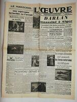 N719 La Une Du Journal L'œuvre 27 décembre 1942 Darlan assassiné à Alger