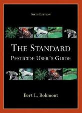 Standard Pesticide User's Guide, The (6th Edition)