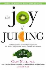 The Joy of Juicing, 3rd Edition: 150 imaginative, healthful juicing recipes