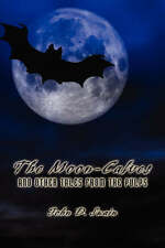 NEW The Moon-Calves and Other Tales from the Pulps by John D. Swain
