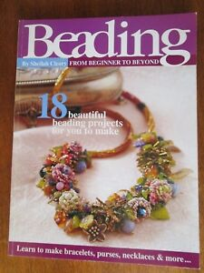 BEADING FROM BEGINNER TO BEYOND BY SHEILAH CLEARY