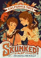 Skunked!: By Kelly, Jacqueline White, Teagan Meyer, Jennifer L.