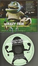 CRAZY FROG We Are the Champions PROMO DJ CD single 2006 QUEEN REMAKE COVER TRK