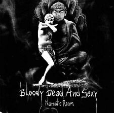 BLOODY DEAD AND SEXY Narcotic Room CD 2005