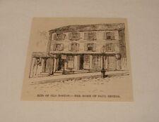 1886 magazine engraving ~ HOME OF PAUL REVERE, Boston