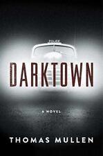Darktown by Thomas Mullen (2016, Hardcover) - Brand New