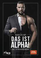 KOLLEGAH DAS IST ALPHA! DIE 10 Boss Gebote BIOGRAFIE Lebensgeschichte BUCH CD