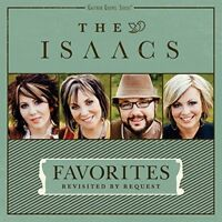 The Isaacs - Favorites: Revisited By Request [New CD]