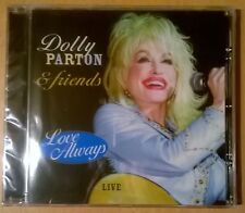 DOLLY PARTON & FRIENDS Love Always Live (CD neuf scellé/sealed)