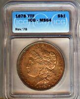 1878-P - 7tf Morgan Silver $1  ICG MS64 - NICE TONING- LOOKS BETTER -