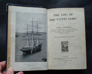 """THE LOG OF THE """"CUTTY SARK"""" by Basil Lubbock : / Expeditions / China Trade 1924."""
