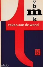 Cor van Weele - teken aan de wand -