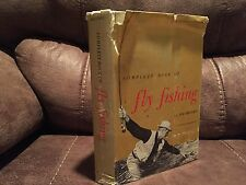 Complete Book Of Fly Fishing, Joe Brooks,  A.S. Barnes/Outdoor Life, 1968.