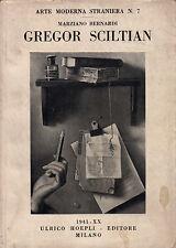 Gregor Sciltian- M.BERNARDI, 1941 Hoepli editore - ST419