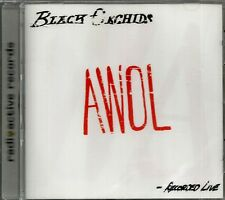 BLACK ORCHIDS - AWOL - Recorded Live - CD - BRAND NEW