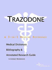 USED (VG) Trazodone - A Medical Dictionary, Bibliography, and Annotated Research