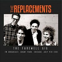The Replacements - The Farewell Gig [CD]