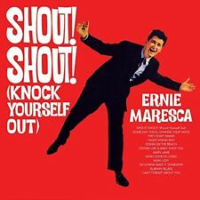 ERNIE MARESCA - SHOUT SHOUT KNOCK YOURSELF  CD NEUF
