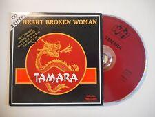 TAMARA : HEART BROKEN WOMAN [ CD SINGLE ]